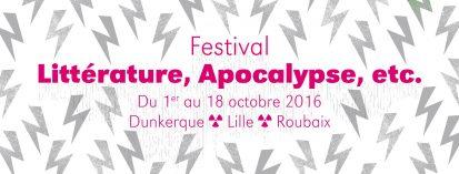 oct 10_CAUSERIE_festival Litt apocalyspe etc